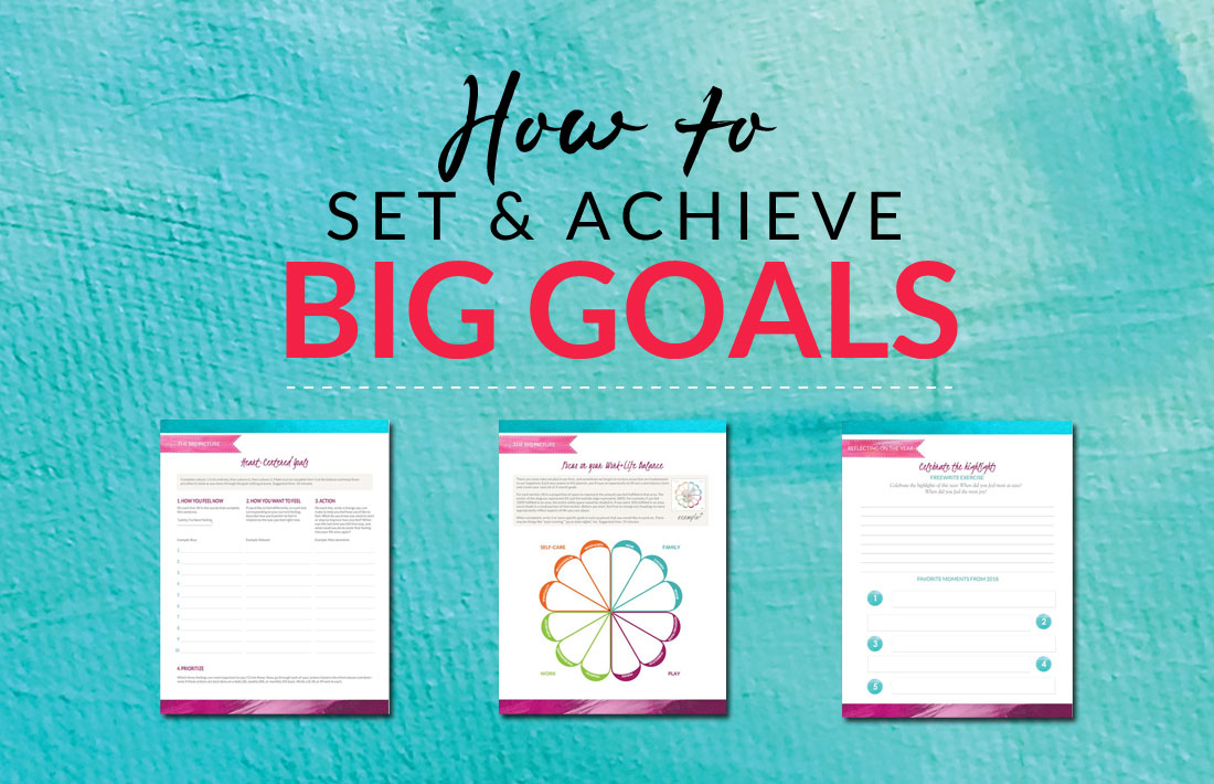 How to Set & Achieve Big Goals
